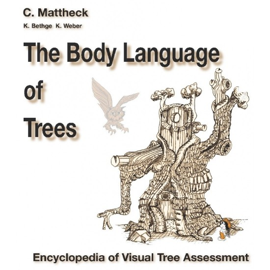 Claus Mattheck - The Body Language of Trees