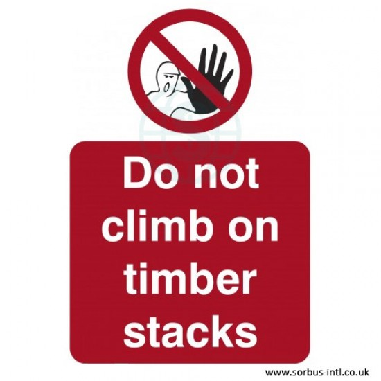 'Do Not Climb' Safety Signs