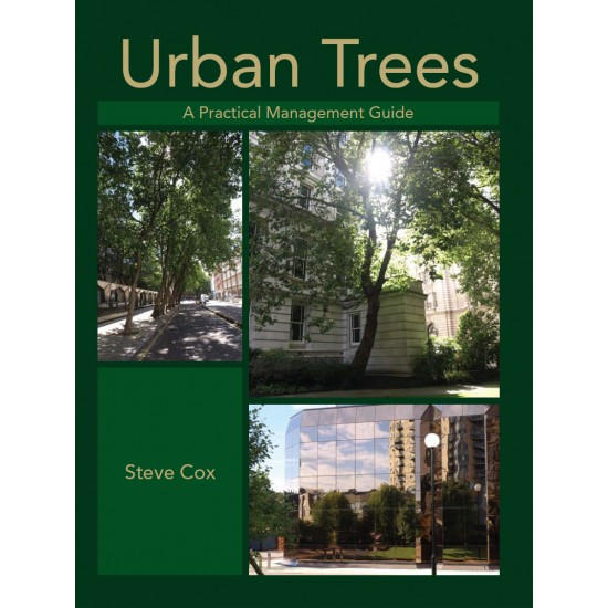 Urban Trees a Practical Management Guide