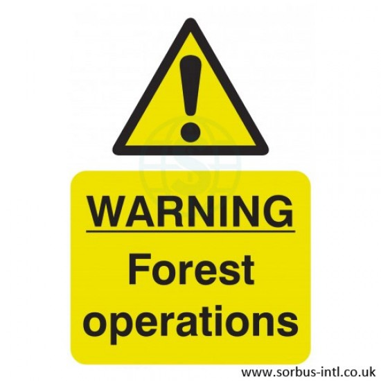 'Forest Operations' Safety Sign