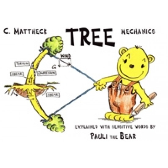 Pauli the Bear: Tree Mechanics - Claus Mattheck