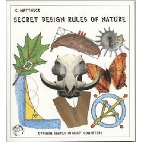 Secret Design Rules of Nature - Claus Mattheck