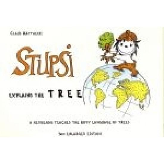 Stupsi Explains the Tree - Claus Mattheck